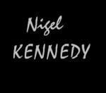 Eh, wer ist Nigel Kennedy überhaupt?