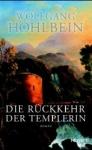 Die Rückkehr der Templerin