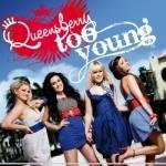 Too Young war der erste Song