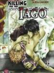 Wie viele Bände gibt es von Killing Iago?