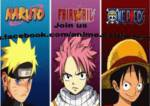 Fairy Tail, Naruto Shippuden oder One Piece?