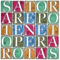 Du siehst sie dir an und kannst einige Wörter erkennen. Sie sagen: SATOR AREPO TENET OPERA ROTAS. Was tust du?