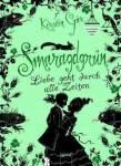 Smaragdgrün - Liebe geht durch alle Zeiten Bd. 3