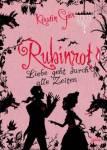 Rubinrot - Liebe geht durch alle Zeiten Bd. 1