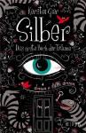 Silber - Das erste Buch der Träume Bd. 1