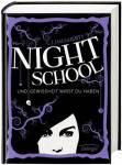 Nightschool Bd. 5 – Und Gewissheit wirst du haben