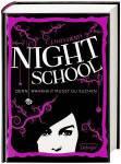 Nightschool Bd. 3 – Denn Wahrheit musst du suchen