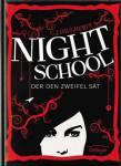 Nightschool Bd. 2 – Der den Zweifel sät