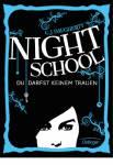 Nightschool Bd. 1 – Du darfst keinem trauen