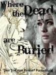 Where The Dead Are Buried ~ Kapitel 2