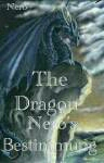 The Dragon - Nero's Leben