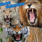 Das Märchen der 3 großen Clans Es waren einmal drei große Clans. Sie hießen LöwenClan, TigerClan und LeopardenClan. Im LöwenClan waren Löwen, g