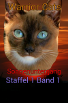Warrior Cats- Sonnenuntergang Staffel 1 Band 1