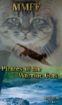 Interpretationen, Ideen,...- Pirates of the Warrior Cats