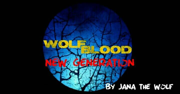 Wolfblood- New Generation