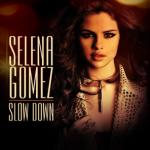 """Slow Down"""