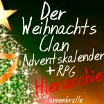 ((big))((bold))((red))Hierarchie((ered))((ebold)) Anführer((ebig)) ((red))((bold))Weihnachtsstern (?)((ebold))((ered)) ((big))Stellvertreter:((ebig))