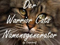 Namengenerator Warrior Cats