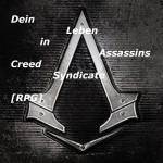 Dein Leben in Assassins Creed Syndicate