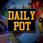 Daily Pot startet nun immer um 19:00?