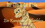 Der Clan in der Wüste - Ein Kampf ums Überleben