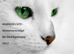 Warrior Cats - Namensvorschläge; Teil 2