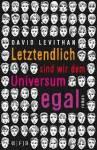 Letztendlich sind wir dem Universum egal von David Levithan (dem üblichen Verdächtigen;))