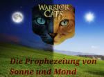 Die Prophezeiung von Sonne und Mond
