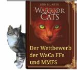 Wettbewerb der Warrior Cats FFs und MMFs