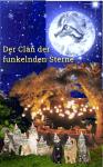 Der Clan der funkelnden Sterne - gewünscht von Ami (