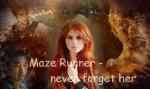 Maze Runner - never forget her (Maze Runner Lovestory)