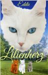 Lilienherz (Eine Warrior Cats FF)