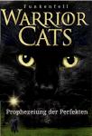 Die Prophezeiung der Perfekte (Warrior Cats)