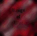 Reign of War