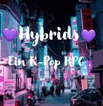 Hybrids- Ein K-Pop RPG