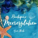 Buchquiz Meeresglühen - Geheimnis in der Tiefe!
